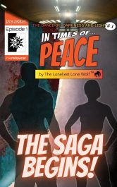 bargain ebooks In Times of Peace: Dance of Darkness & Light Episode 1 Young Adult SciFi Fantasy by The Loneliest Wolf