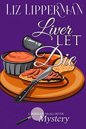 bargain ebooks Liver Let Die Cozy Mystery by Liz Lipperman