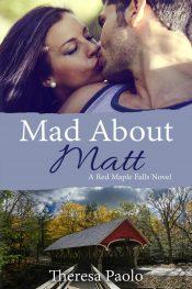 amazon bargain ebooks Mad About Matt Small Town Romance by Theresa Paolo