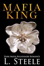 bargain ebooks Mafia King Dark Mafia Romance by L. Steele