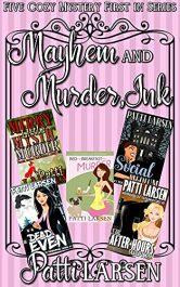 bargain ebooks Mayhem and Murder, Ink Cozy Murder Mysteries by Patti Larsen