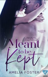 bargain ebooks Meant to be Kept Contemporary Romance by Amelia Foster