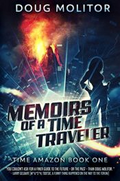 amazon bargain ebooks Memoirs of a Time Traveler Science Fiction by Doug Molitor