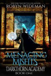 bargain ebooks Menacing Misfits Coming of Age Epic Fantasy Gamelit Adventure by Robyn Wideman