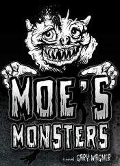 amazon bargain ebooks Moe's Monsters Young Adult/Teen by Gary Wagner