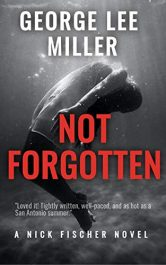 amazon bargain ebooks Not Forgotten Thriller by George Lee Miller
