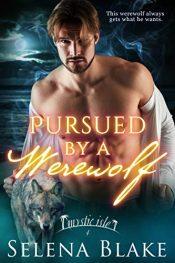 amazon bargain ebooks Pursued by a Werewolf Erotic Romance by Selena Blake