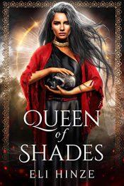 bargain ebooks Queen of Shades Historical Fantasy by Eli Hinze