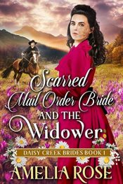 bargain ebooks Scarred Mail-Order Bride and the Widower Historical Romance by Amelia Rose