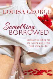 bargain ebooks Something Borrowed Contemporary Romance by Louisa George