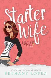 amazon bargain ebooks Starter Wife Comedy Romance by Bethany Lopez