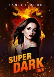 bargain ebooks Super Dark 1 Young Adult/Teen by Tanith Morse