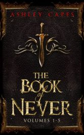 bargain ebooks The Book of Never (Volume 1-5) Epic Fantasy Adventure by Ashley Capes