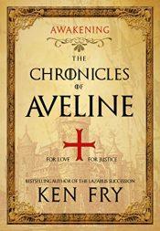 bargain ebooks The Chronicles of Aveline: Awakening Historical Thriller by Ken Fry