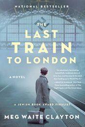 bargain ebooks The Last Train to London Historical Fiction by Meg Waite Clayton