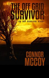 bargain ebooks The Off Grid Survivor: an EMP Survival Story Post-Apocalyptic Science Fiction by Connor McCoy