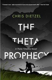 bargain ebooks The Theta Prophecy Time Travel Dystopian SciFi by Chris Dietzel