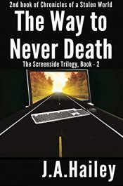 bargain ebooks The Way to Never Death Science Fiction by J. A. Hailey