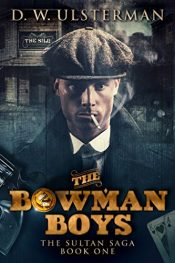 amazon bargain ebooks The Bowman Boys Historical Fiction by D.W. Ulsterman