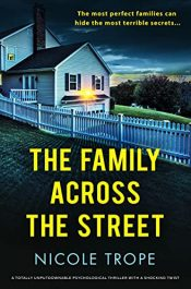 amazon bargain ebooks The Family Across the Street Thriller by Nicole Trope