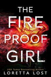 amazon bargain ebooks The Fireproof Girl Action Adventure by Loretta Lost