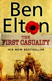 amazon bargain ebooks The First Casualty Historical Fiction by Ben Elton