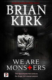 amazon bargain ebooks We Are Monsters Horror by Brian Kirk