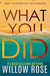 bargain ebooks What You Did Mystery by Willow Rose