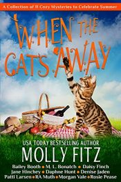 bargain ebooks When the Cat's Away Cozy Mystery Boxed Set by Multiple Authors