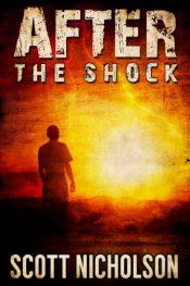 amazon bargain ebooks After: The Shock Science Fiction by Scott Nicholson