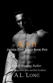 amazon bargain ebooks Ash: Jagged Edge Series Book Five Romance by A.L. Long