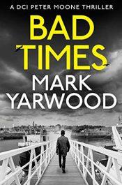 bargain ebooks BAD TIMES Thriller by Mark Yarwood