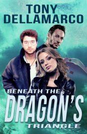 bargain ebooks Beneath The Dragon's Triangle Science Fiction Thriller by Tony Dellamarco