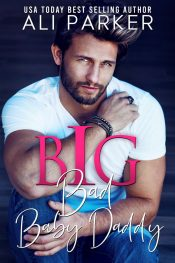 bargain ebooks Big Bad Baby Daddy Contemporary Romance by Ali Parker