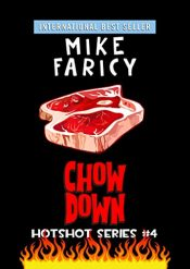 amazon bargain ebooks Chow Down (Hotshot Book 4) Mystery by Mike Faricy