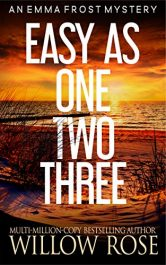 amazon bargain ebooks Easy as One, Two, Three Mystery/Thriller by Willow Rose