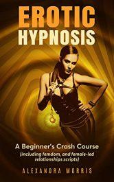 amazon bargain ebooks Erotic Hypnosis Erotic Romance by Alexandra Morris