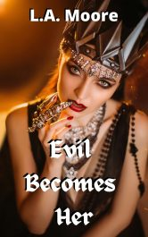bargain ebooks Evil Becomes Her Romantic Fantasy by L.A. Moore