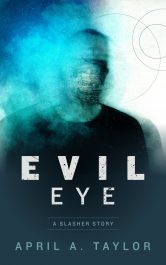 bargain ebooks Evil Eye Horror by April A. Taylor