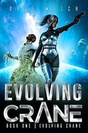 bargain ebooks Evolving Crane Science Fiction Adventure by Dave Welch