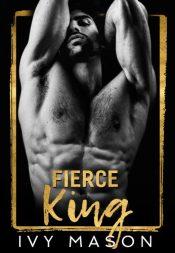 bargain ebooks Fierce King Mafia Romance by Ivy Mason