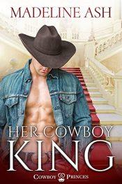 amazon bargain ebooks Her Cowboy King Romance by Madeline Ash