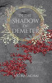 bargain ebooks In the Shadow of Demeter Young Adult/Teen Historical Fantasy by Vic Malachai