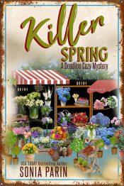 bargain ebooks Killer Spring (A Deadline Cozy Mystery Book 11) Cozy Mystery by Sonia Parin