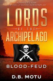 bargain ebooks Lords of the Archipelago: Blood-Feud Thriller Sea Adventure by D. B. Motu