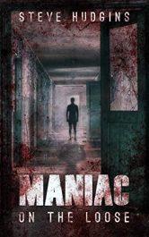 bargain ebooks Maniac on the Loose Horror by Steve Hudgins