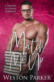 bargain ebooks Match Me Up Contemporary Romance by Weston Parker