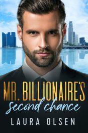 amazon bargain ebooks Mr. Billionaire's Second Chance Contemporary Romance by Laura Olsen