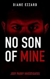 amazon bargain ebooks No Son of Mine Psychological Mystery/Thriller by Diane Ezzard
