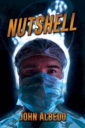 bargain ebooks Nutshell Medical Thriller by John Albedo